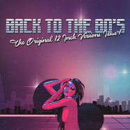 V.A. - Back To The Bo's - The Original 12 Inch Versions: Issue 1