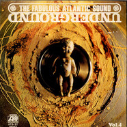 V.A. - The Fabulous Atlantic Sound Vol. 4 : Underground