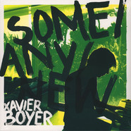 Xavier Boyer (Tahiti 80) - Some / Any / New