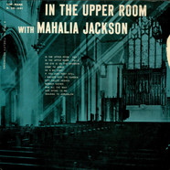 Mahalia Jackson - In The Upper Room With Mahalia Jackson