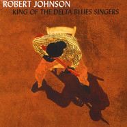 Robert Johnson - King Of The Delta Blues Volume 1 & 2 Gatefold Sleeve Edition