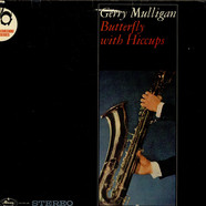 Gerry Mulligan - Butterfly With Hiccups