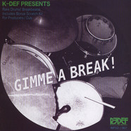 K-Def - Gimme A Break