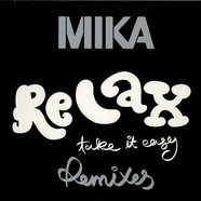 MIKA - Relax, Take It Easy (Remixes)