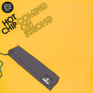 Hot Chip - Coming On Strong Yellow Vinyl Edition