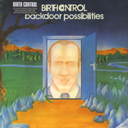 Birth Control - Backdoor Possibilities / Figure Out The Weather
