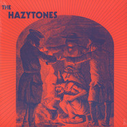 Hazytones, The - The Hazytones Blue Vinyl Edition