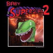 DJ Qbert - Baby Super Seal Volume 2: Lizard Of Aahs
