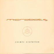 Microbots - Cosmic Evolution
