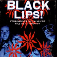 Black Lips, The - We Did Not Know The Forest Spirit Made The Flowers Grow