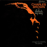 Charles Brown - Ballads My Way