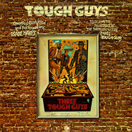 Isaac Hayes   - Tough Guys (Music From The Soundtrack Of The Paramount Release 'Three Tough Guys')