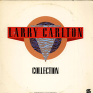 Larry Carlton - Larry Carlton Collection
