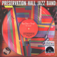 Preservation Hall Jazz Band - Run Stop & Drop The Needle