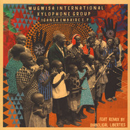 Mugwisa International Xylophone Group - Iganga Embaire EP