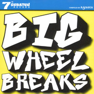 A-Scratch - Big Wheel Breaks