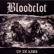 Bloodclot! - Up In Arms