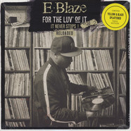 E-Blaze - For The Luv' Of It Volume 2: Reloaded Yellow Splatter Vinyl Edition