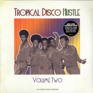 V.A. - Tropical Disco Hustle Volume 2