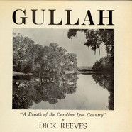 Dick Reeves - Gullah - A Breath Of The Carolina Low Country
