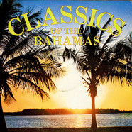 Unknown Artist - Classics Of The Bahamas
