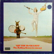 Rolling Stones, The - Get Yer Ya-Ya's Out! - The Rolling Stones In Concert