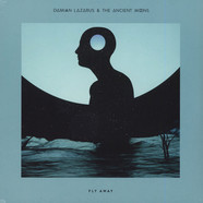 Damian Lazarus & The Ancient Moons - Fly Away