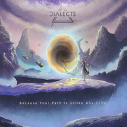 Dialects - Because Your Path Is Unlike Any Other