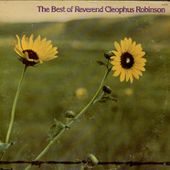 Reverend Cleophus Robinson - The Best Of Reverend Cleophus Robinson