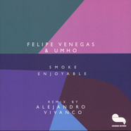 Felipe Venegas & Umho - Smoke Enjoyable Alejandro Vivanco Remix