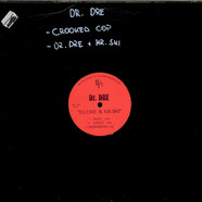 Dr. Dre & E-A-Ski - Dr. Dre & Mr. Ski / Crooked Cop