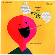Ken Nordine & The Fred Katz Group - Word Jazz
