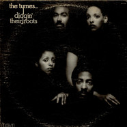 Tymes, The - Diggin' Their Roots