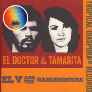 El V & The Gardenhouse - El Doctor & Tamarita Colored Vinyl Edition