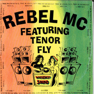 Rebel MC Featuring Tenor Fly - The Wickedest Sound