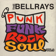 Bellrays, The - Punk Funk Rock Soul Volume 2 Colored Vinyl Edition