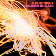 Blue Mitchell - Collision In Black