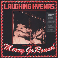 Laughing Hyenas - Merry-Go-Round