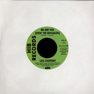 Lou Courtney / The Webs - Me And You (Doin' The Boogaloo) / Give In
