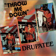 Drupatee Ramgoonai - Throw Me Down