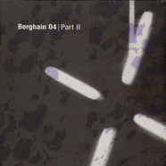 James Ruskin / Kevin Gorman - Berghain 04 | Part II