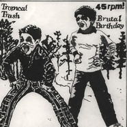 Tropical Trash / Brutal Birthday - Split