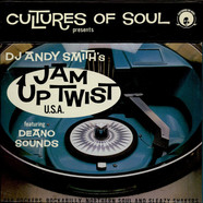 V.A. - DJ Andy Smith's Jam Up Twist U.S.A.