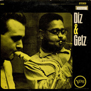 Dizzy Gillespie And Stan Getz - Diz And Getz