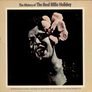 Billie Holiday - History Of The Real Billie Holiday
