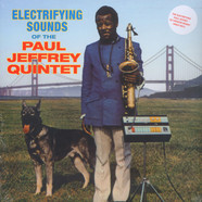 Paul Jeffrey Quintet - Electrifying Sounds Of The Paul Jeffrey Quintet