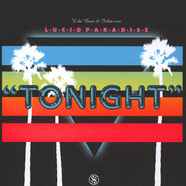 Lucid Paradise - Tonight