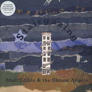 Matt Edible & The Obtuse Angels - Stairgazing