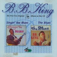 B.B. King - Singin' The Blues/The Blues
