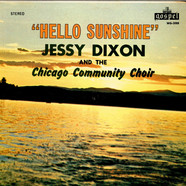 Jessy Dixon And The Chicago Community Choir - Hello Sunshine